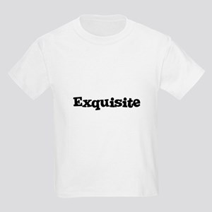 Exquisite Kids T-Shirt