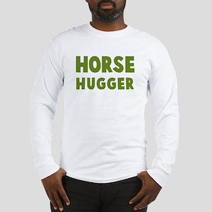 Horse Hugger Long Sleeve T-Shirt