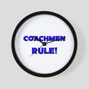 Coachmen Rule! Wall Clock