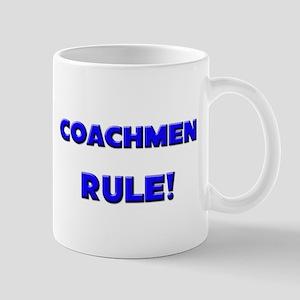Coachmen Rule! Mug