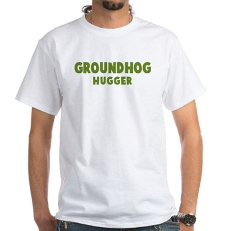 Groundhog Hugger White T-Shirt