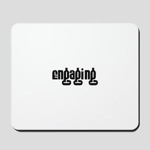 Engaging Mousepad