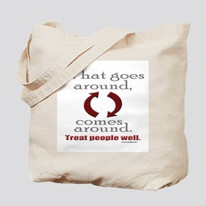What Goes Around... Tote Bag