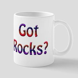 Got Rocks? Mugs