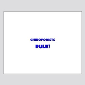 Chiropodists Rule! Small Poster