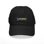 Slippermen Black Cap