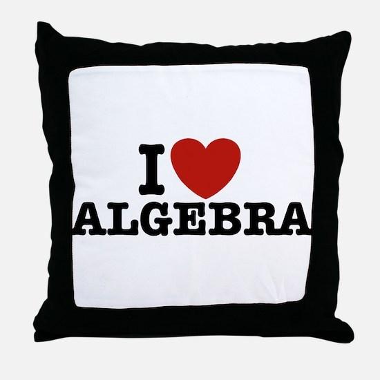 I Love Algebra Throw Pillow