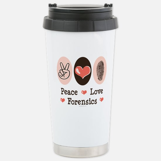 Peace Love Forensics Stainless Steel Travel Mug