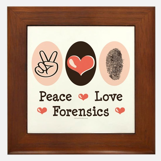 Peace Love Forensics Framed Tile
