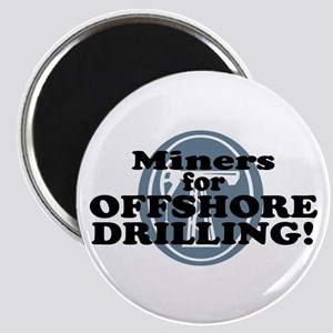 Miners For Offshore Drilling Magnet