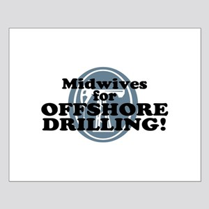 Midwives For Offshore Drilling Small Poster