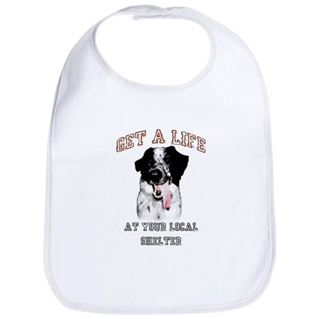Get A Life... At Your Local Shelter Bib