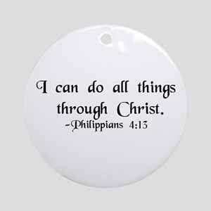 """Do All Things"" Ornament (Round)"