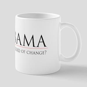 What Kind of Change? - Mug