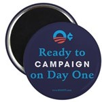 Ready to Campaign on Day 1 Magnet