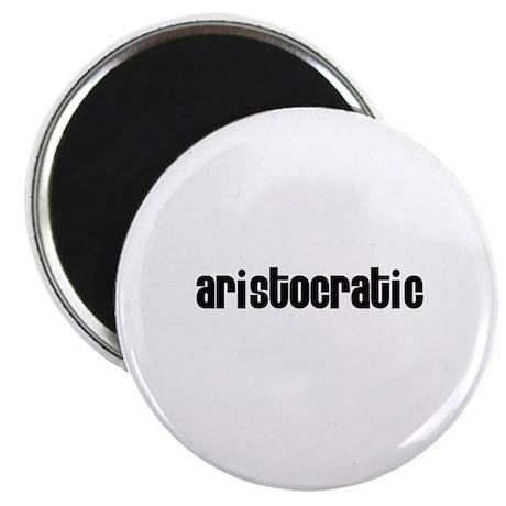 """Aristocratic 2.25"""" Magnet (10 pack)"""