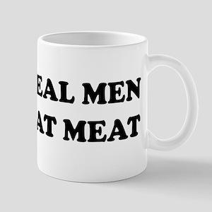 Real Men eat meat Mug