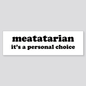 meatatarian Bumper Sticker