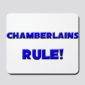 Chamberlains Rule! Mousepad
