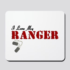 I Love My Ranger Mousepad