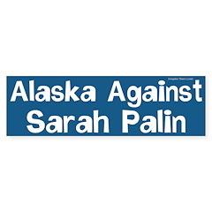 Alaska Against Sarah Palin bumper sticker