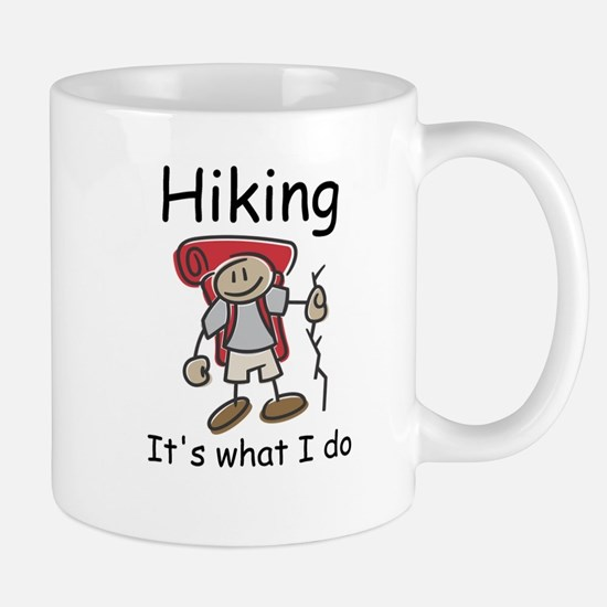 Hiking, it's what I do Mug