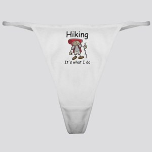 Hiking, it's what I do Classic Thong