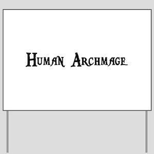 Human Archmage Yard Sign