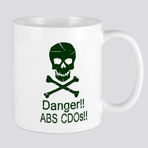 Danger! ABS CDOs!!! Mug