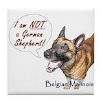 I'm not a German Shepherd! Tile Coaster