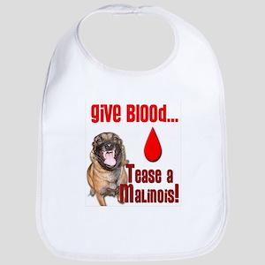 Give Blood, Tease a Malinois Bib