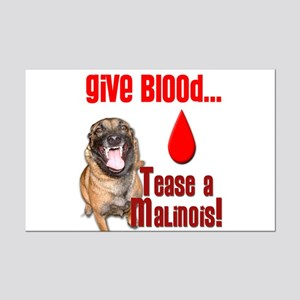 Give Blood, Tease a Malinois Mini Poster Print