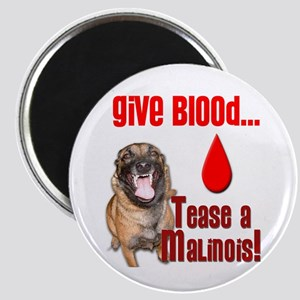 "Give Blood, Tease a Malinoi 2.25"" Magnet (10 pack)"