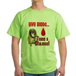 Give Blood, Tease a Malinois Green T-Shirt