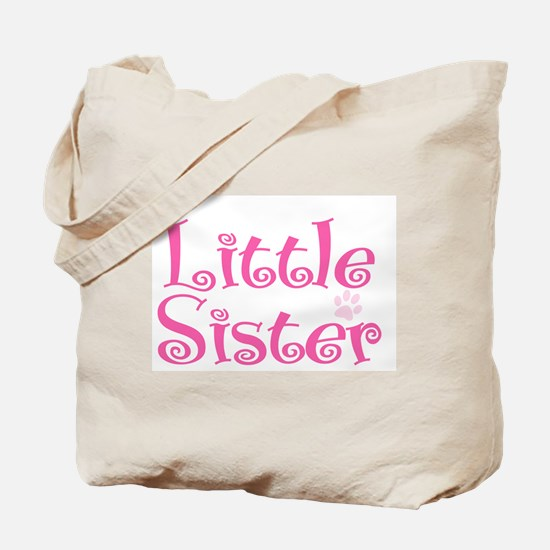 I'm the Little Sister Tote Bag