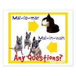 Malinois NOT Mallomar Small Poster