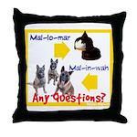 Malinois NOT Mallomar Throw Pillow