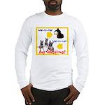 Malinois NOT Mallomar Long Sleeve T-Shirt
