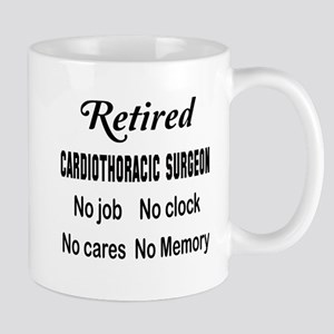 Retired Cardiothoracic surgeon 11 oz Ceramic Mug