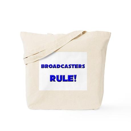 Broadcasters Rule! Tote Bag