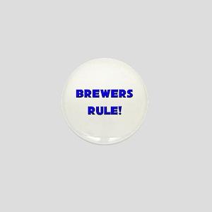 Brewers Rule! Mini Button