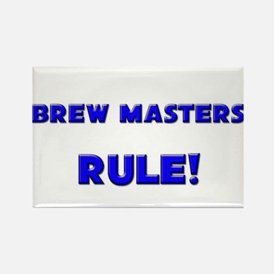 Brew Masters Rule! Rectangle Magnet