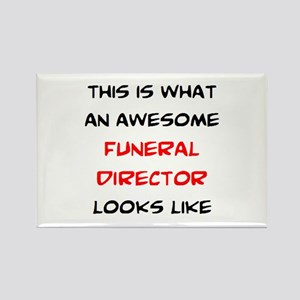 awesome funeral director Rectangle Magnet