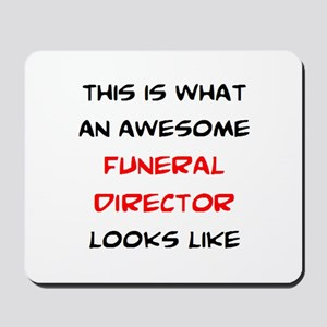 awesome funeral director Mousepad
