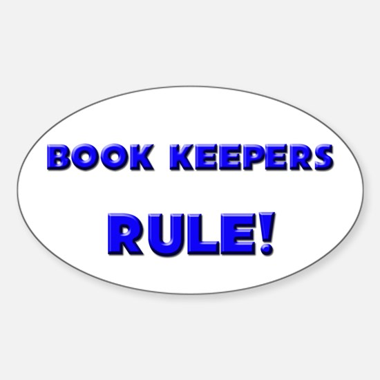 Book Keepers Rule! Oval Decal