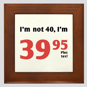 Funny Tax 40th Birthday Framed Tile