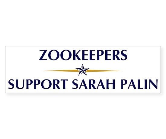 Zookeepers supports palin bumper bumper bumper sticker