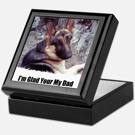GLAD YOUR MY DAD Keepsake Box