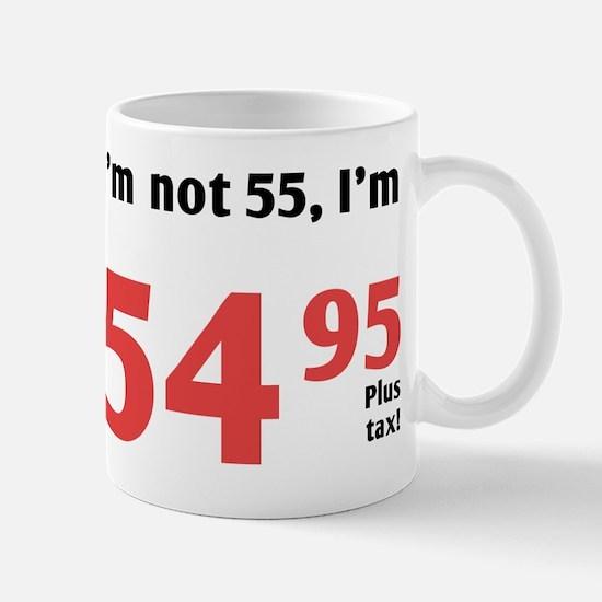 Funny Tax 55th Birthday Mug