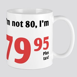 Funny Tax 80th Birthday Mug